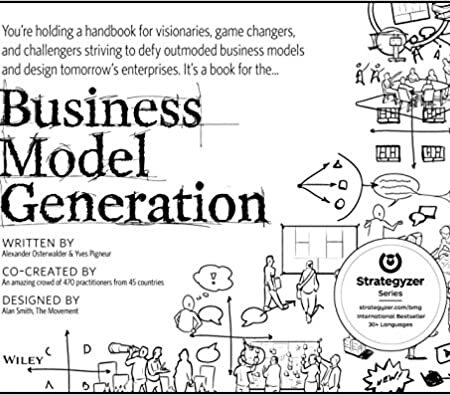 Business Model Generation- A Handbook for Visionaries, Game Changers, and Challengers MinorityBZHub